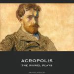 [PDF] [EPUB] Acropolis – The Wawel Plays Download