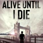 [PDF] [EPUB] Alive Until I Die (Danny Pearson #4) Download