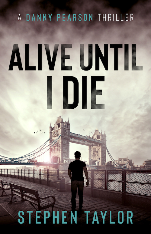 [PDF] [EPUB] Alive Until I Die (Danny Pearson #4) Download by Stephen        Taylor