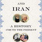 [PDF] [EPUB] America and Iran: A History 1720 to the Present Download
