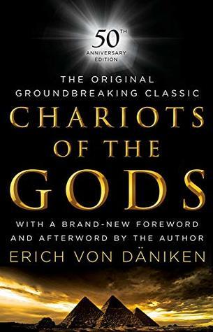[PDF] [EPUB] Chariots of the Gods: 50th Anniversary Edition Download by Erich Von Daniken