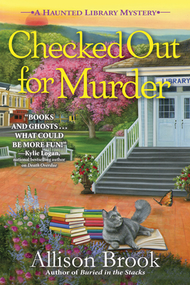 [PDF] [EPUB] Checked Out for Murder (The Haunted Library Mysteries, #4) Download by Allison Brook