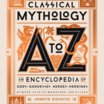 [PDF] [EPUB] Classical Mythology A to Z: An Encyclopedia of Gods and Goddesses, Heroes and Heroines, Nymphs, Spirits, Monsters, and Places Download