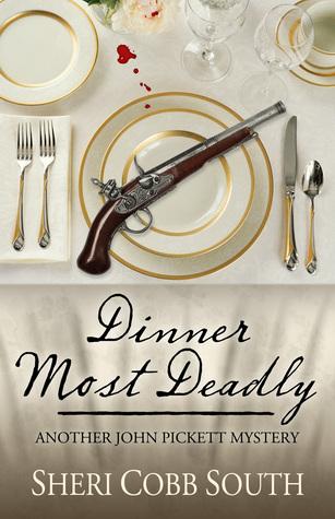 [PDF] [EPUB] Dinner Most Deadly (John Pickett Mysteries, #4) Download by Sheri Cobb South