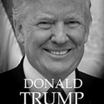 [PDF] [EPUB] Donald Trump: The Biography (2016 Candidates Book 2) Download
