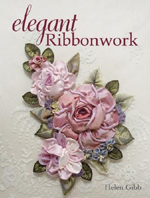 [PDF] [EPUB] Elegant Ribbonwork: 24 Heirloom Projects for Special Occasions Download by Helen Gibb