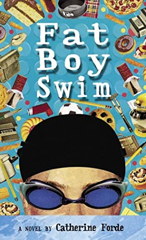 [PDF] [EPUB] Fat Boy Swim Download by Catherine Forde
