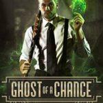 [PDF] [EPUB] Ghost of a Chance (Arcane Casebook #2) Download
