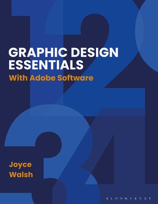 [PDF] [EPUB] Graphic Design Essentials: With Adobe Software Download by Joyce Walsh