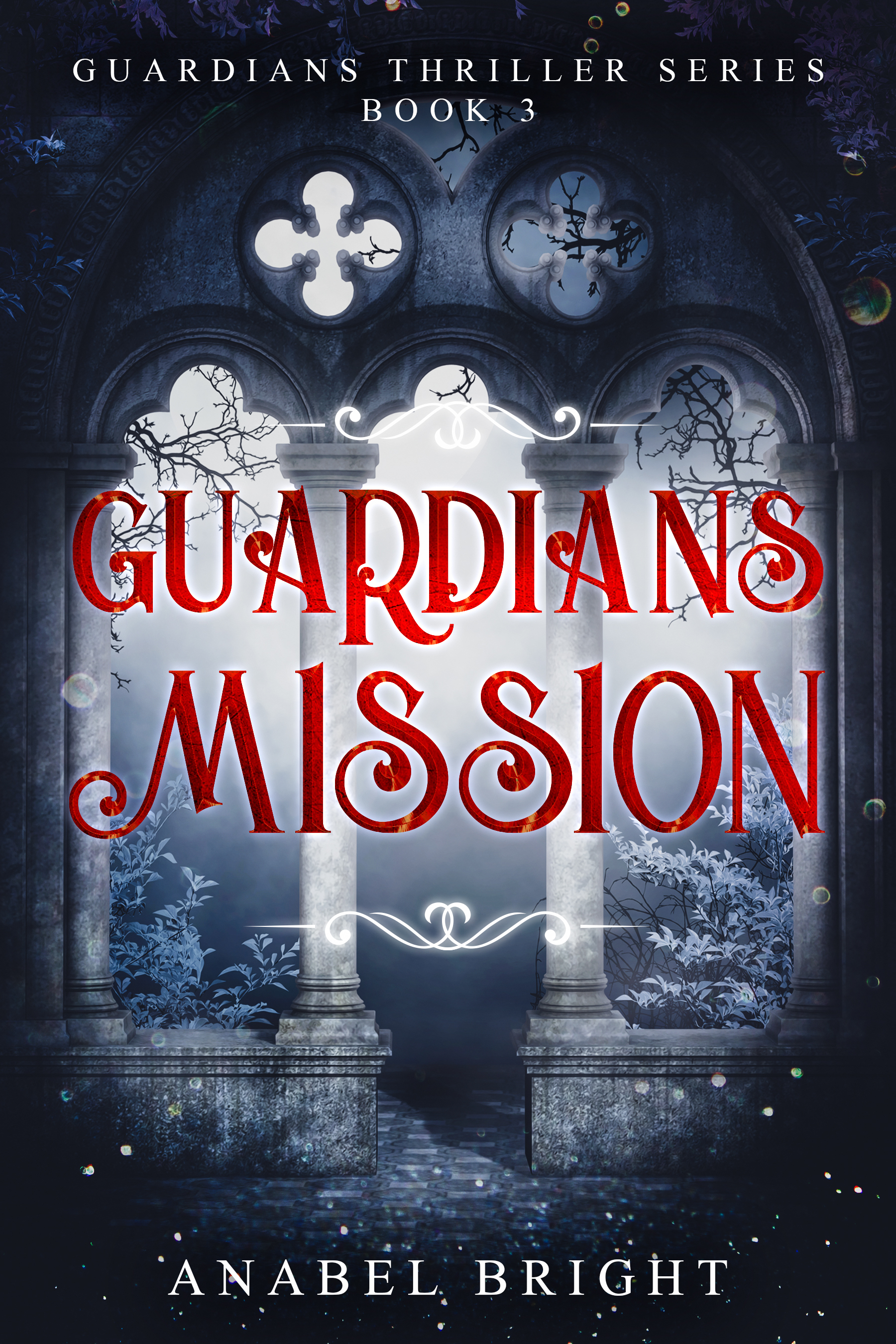 [PDF] [EPUB] Guardians Mission:  Evil Returns to Lupert  (Guardians Thriller Series, Book 3 of 5) Download by Anabel Bright