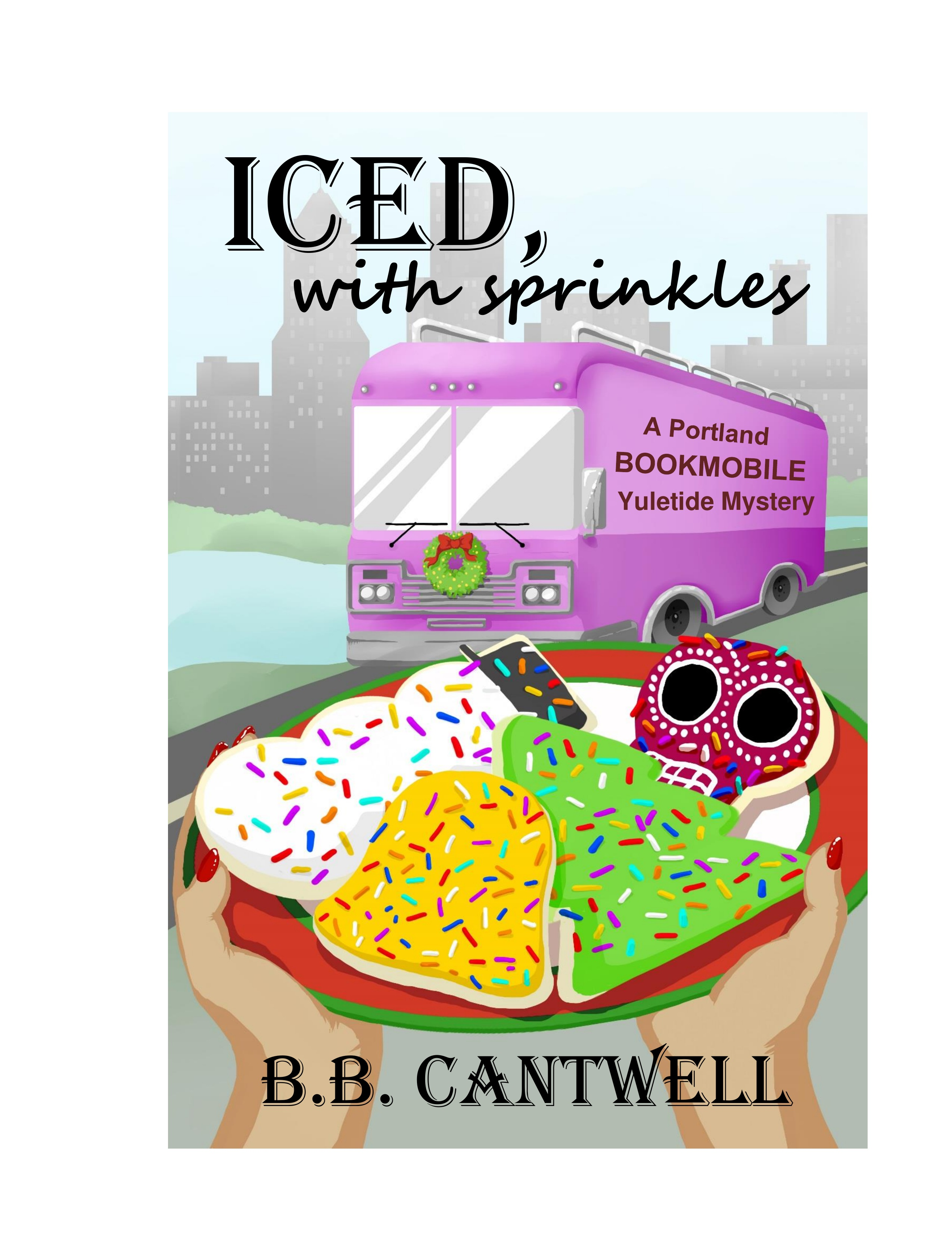 [PDF] [EPUB] Iced, with Sprinkles (Portland Bookmobile Mysteries, #3) Download by B.B. Cantwell
