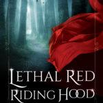 [PDF] [EPUB] Lethal Red Riding Hood (Dark Goddess Chronicles #1) Download