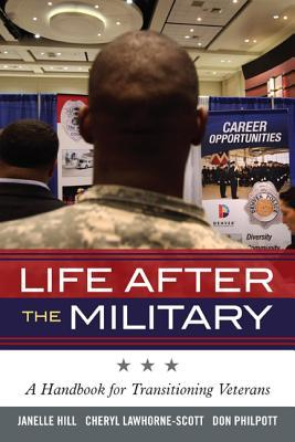 [PDF] [EPUB] Life After the Military: A Handbook for Transitioning Veterans Download by Janelle Hill