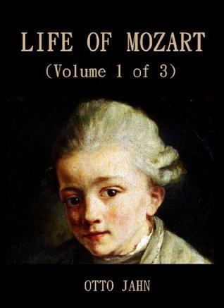 [PDF] [EPUB] Life Of Mozart (Volume 1 of 3) Download by Otto Jahn