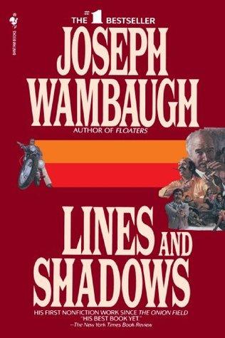 [PDF] [EPUB] Lines and Shadows Download by Joseph Wambaugh