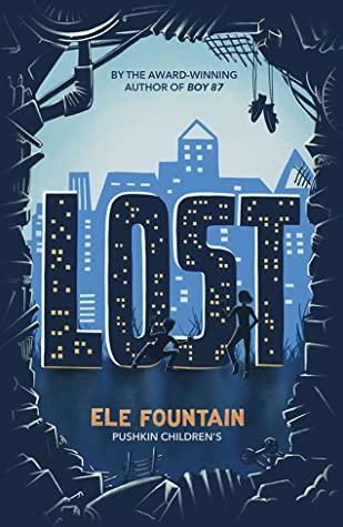 [PDF] [EPUB] Lost Download by Ele Fountain