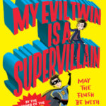 [PDF] [EPUB] My Evil Twin is a Supervillain (My Brother is a Superhero, #3) Download
