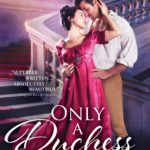 [PDF] [EPUB] Only a Duchess Would Dare  (The Rogues' Dynasty #2) Download