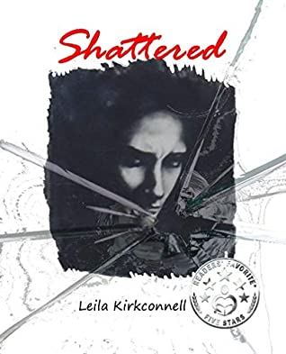 [PDF] [EPUB] Shattered Download by Leila Kirkconnell