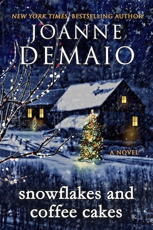 [PDF] [EPUB] Snowflakes and Coffee Cakes Download by Joanne DeMaio