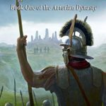 [PDF] [EPUB] Soldier of Rome: Empire of the North (The Artorian Dynasty #1) Download