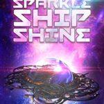 [PDF] [EPUB] Sparkle Ship Shine Download
