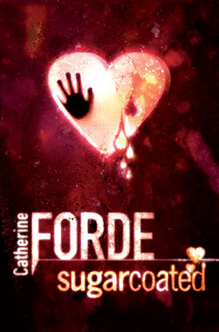 [PDF] [EPUB] Sugarcoated Download by Catherine Forde