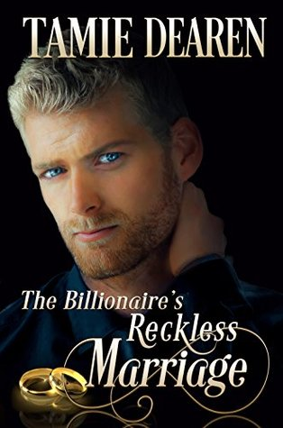 [PDF] [EPUB] The Billionaire's Reckless Marriage (Limitless Clean Billionaire Romance #2) Download by Tamie Dearen