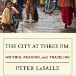 [PDF] [EPUB] The City at Three p.m.: Writing, Reading, and Traveling Download