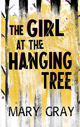 [PDF] [EPUB] The Girl at the Hanging Tree Download by Mary  Gray