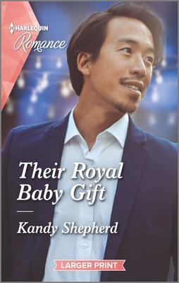 [PDF] [EPUB] Their Royal Baby Gift Download by Kandy Shepherd