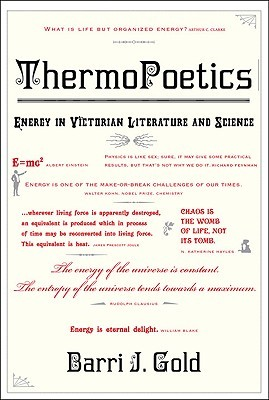[PDF] [EPUB] Thermopoetics: Energy in Victorian Literature and Science Download by Barri J. Gold
