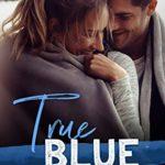 [PDF] [EPUB] True Blue (North Brothers #3) Download