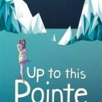 [PDF] [EPUB] Up to This Pointe Download