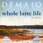[PDF] [EPUB] Whole Latte Life Download