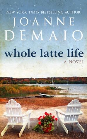 [PDF] [EPUB] Whole Latte Life Download by Joanne DeMaio